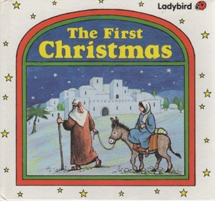 9780721451978: The First Christmas (Ladybird Bible Stories)