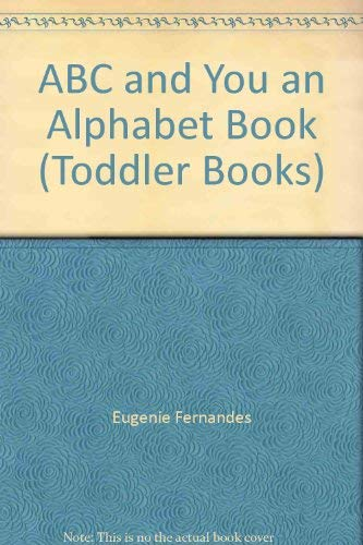 9780721452746: ABC and You: An Alphabet Book (Toddler Books)