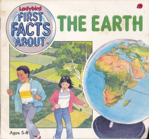 The Earth (Ladybird First Facts About): Arnold, Caroline
