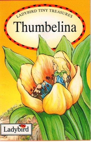 9780721454276: Thumbelina Ladybird Tiny Treasures (Ladybird Tiny Treasures)