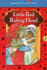 Little Red Riding Hood (Favorite Tale, Ladybird): Unauthored