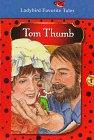 9780721456454: Tom Thumb (Favorite Tale, Ladybird)