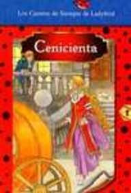 Cenicienta (Favorite Tale, Ladybird) (Spanish Edition): Unauthored