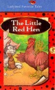 9780721457109: The Little Red Hen (Favorite Tale, Ladybird)
