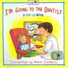 I'm Going to the Dentist (Before You Go Book)