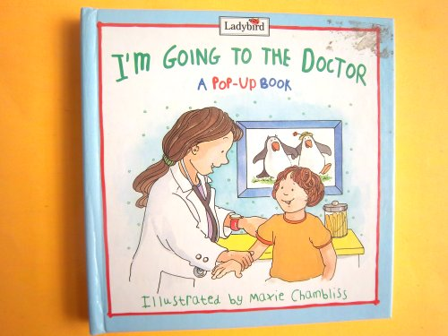 9780721457154: I'm Going to the Doctor: A Pop-Up Book