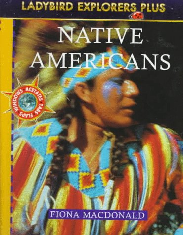 9780721457185: Native Americans (Explorer Plus, Ladybird)