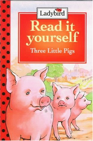 9780721457864: Three Little Pigs: Level 2 (Read It Yourself, Ladybird)