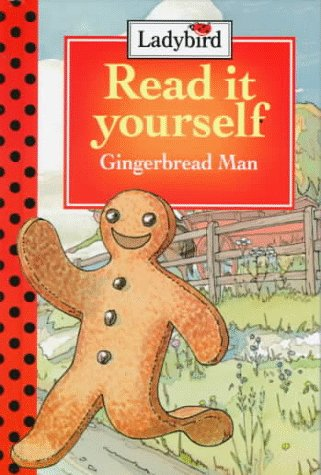 The Gingerbread Man: Level 2 (Read It Yourself, Ladybird): Fran Hunia; Illustrator-Brian Price ...