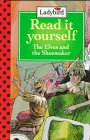 The Elves and the Shoemaker: Level 1 (Read It Yourself, Ladybird): Unauthored