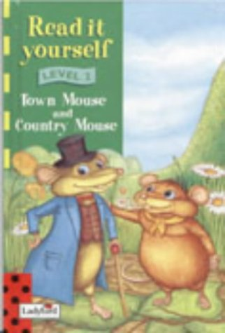 9780721474199: Read It Yourself Level 2 Town Mouse And
