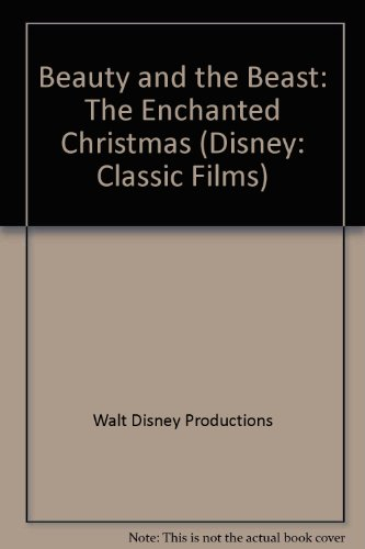 9780721477497: Beauty and the Beast: The Enchanted Christmas (Disney: Classic Films)