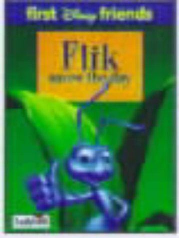 9780721477992: Flik Saves the Day (First Disney Friends)