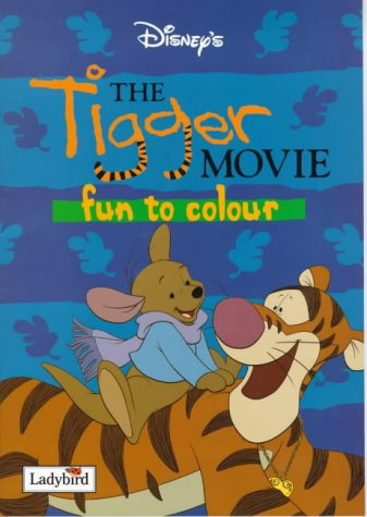 The Tigger Movie: Fun to Colour (Winnie the Pooh)