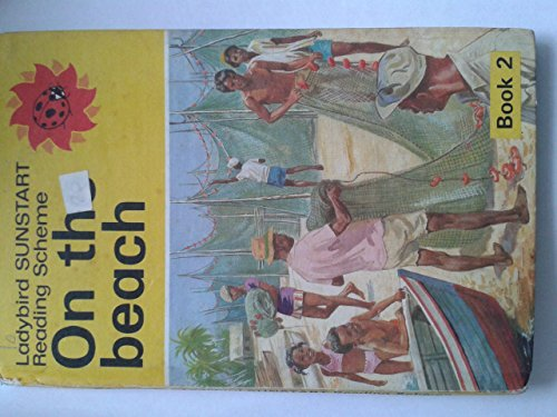 9780721480015: On the Beach (The Ladybird Sunstart Reading Scheme) : Book 2 (Bk.2)
