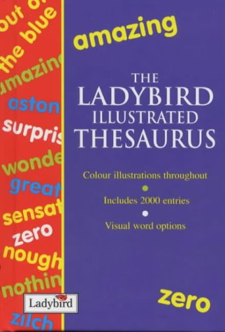 The Ladybird Illustrated Thesaurus: Della Summers, Claire