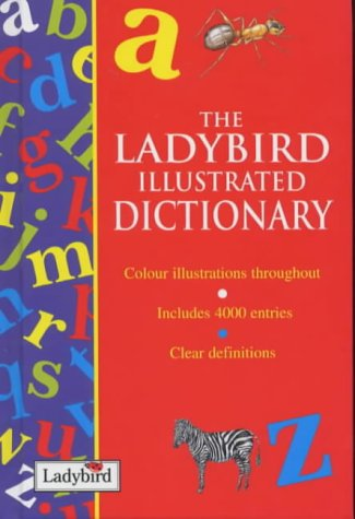 The Ladybird Illustrated Dictionary: Ladybird
