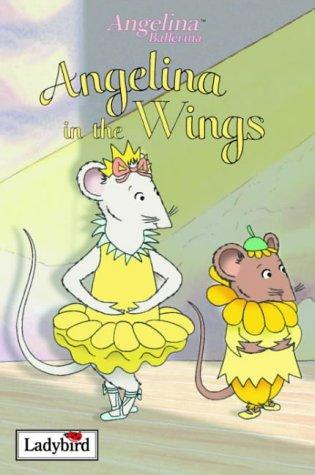 9780721481159: Angelina in the Wings (Angelina Ballerina)