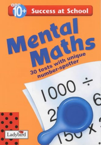 9780721481548: Mental Maths: 10+ Years Bk.6 (Success at School)