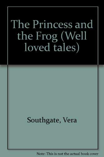 9780721482590: The Princess and the Frog (Well loved tales)
