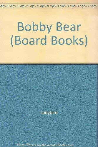 9780721490076: Bobby Bear (Board Books)