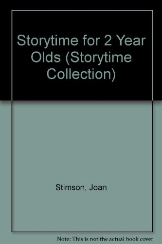 9780721494081: Storytime For 2 Year Olds (bka) (Storytime Collection)