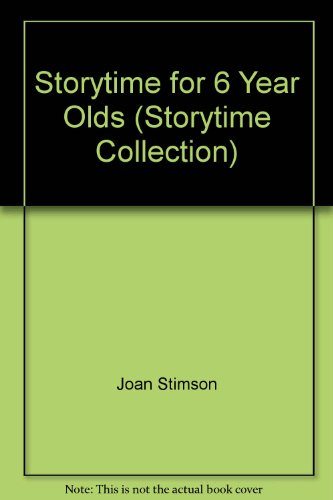 9780721494128: Storytime For 6 Year Olds (bka) (Storytime Collection)