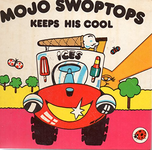 9780721495019: Mojo Swoptops Keeps His Cool