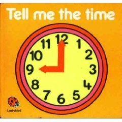 03 Tell Me The Time (Square Books): Ladybird Series; Lynne