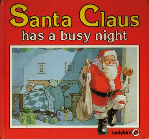 9780721495316: Santa Claus Has a Busy Night (Square books - Christmas books)