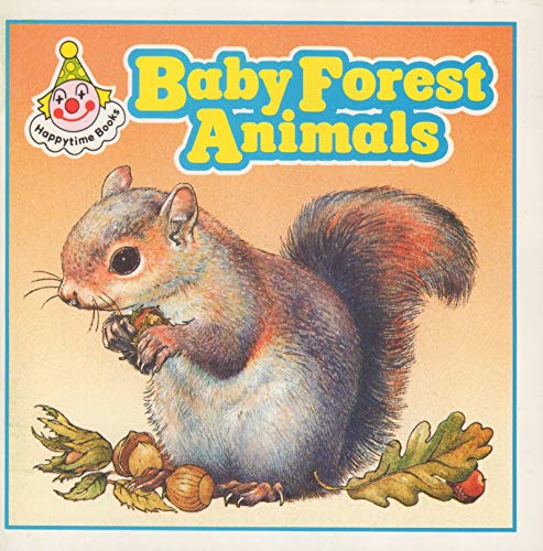 9780721495460: Baby Forest Animals (Happytime Books)