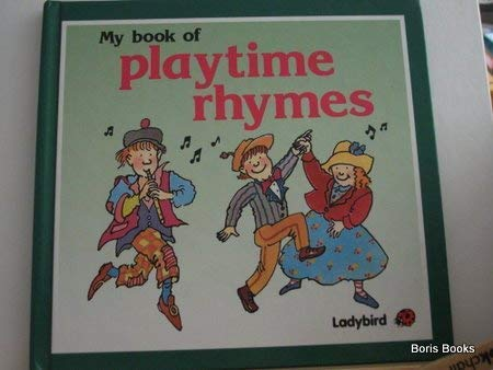 My Book of Playtime Rhymes: Ladybird Books Ltd