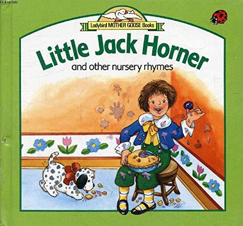Little Jack Horner and Other Nursery Rhymes (Ladybird Mother Goose books) (0721495915) by Bracken, Carolyn