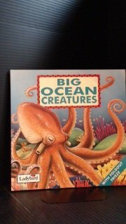 9780721496368: Big Ocean Creatures (My First Discoveries Series)