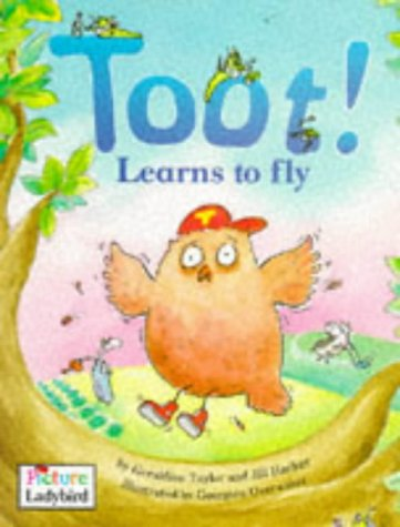 9780721496450: Toot! Learns to Fly (Picture Ladybirds)