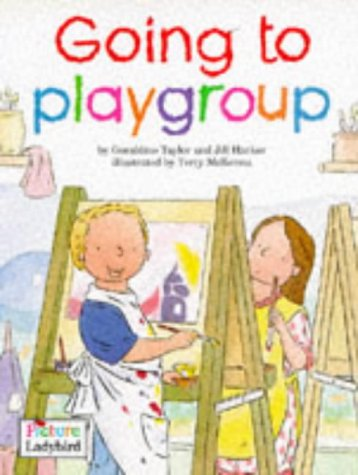 Going to Playgroup (Toddler Tales) (Spanish Edition): Taylor, Geraldine, Harker, Jillian