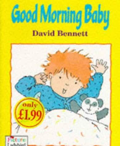 Good Morning Baby (Picture Ladybirds) (9780721496825) by David Bennett