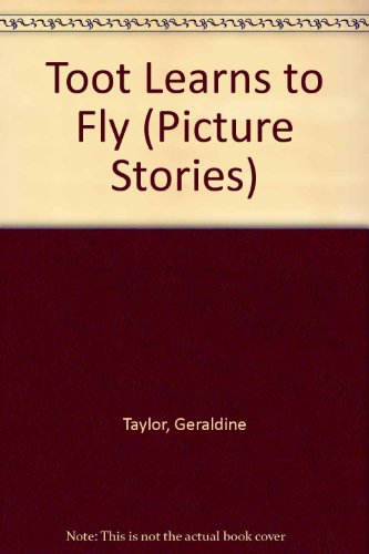 9780721497181: Toot Learns to Fly (Picture Stories)