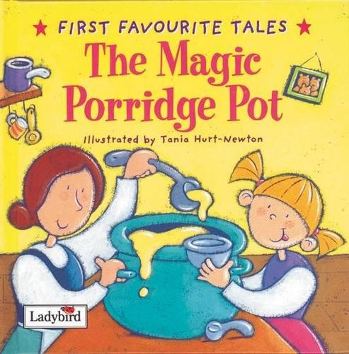 First Favourite Tales Magic Porridge Pot: MACDONALD, Newton Hurt