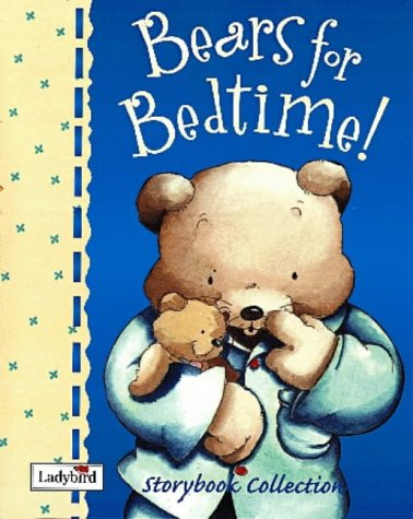 Bears for Bedtime Storybook Collection (9780721497815) by Christine Morton; Val Biro; Joan Stimson