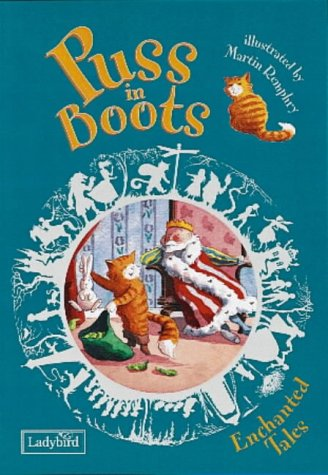 Puss in Boots (Enchanted Tales) (0721499201) by Charles Perrault; Nicola Baxter