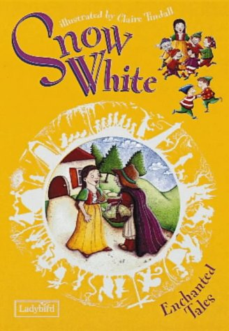 9780721499260: Snow White and the Seven Dwarfs (Enchanted Tales)