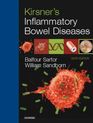 9780721600017: Kirsner's Inflammatory Bowel Diseases, 6e (Inflammatory Bowel Disease (Kirsner))