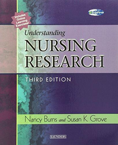 Understanding Nursing Research: Susan K. Grove,