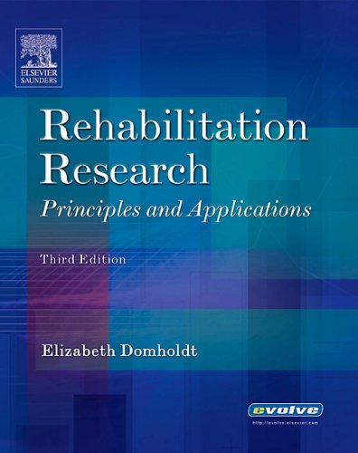 9780721600291: Rehabilitation Research: Principles and Applications, 3e