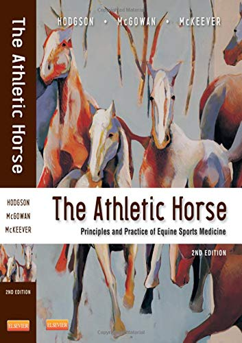 9780721600758: The Athletic Horse: Principles and Practice of Equine Sports Medicine, 2e