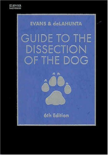 9780721601052: Guide to the Dissection of the Dog, 6e