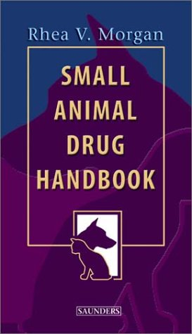 9780721601243: Small Animal Drug Handbook, 1e