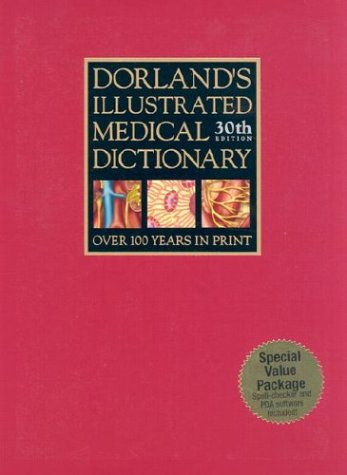 9780721601465: Dorland's Illustrated Medical Dictionary, 30th Edition