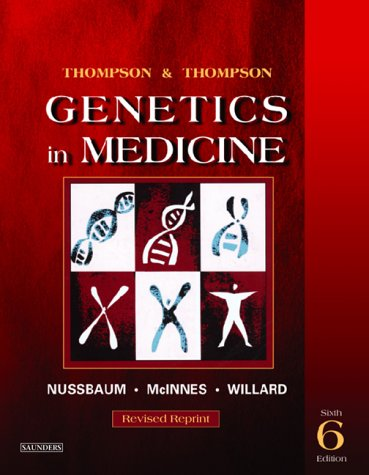 9780721602448: Thompson & Thompson Genetics in Medicine, Revised Reprint, 6th Edition